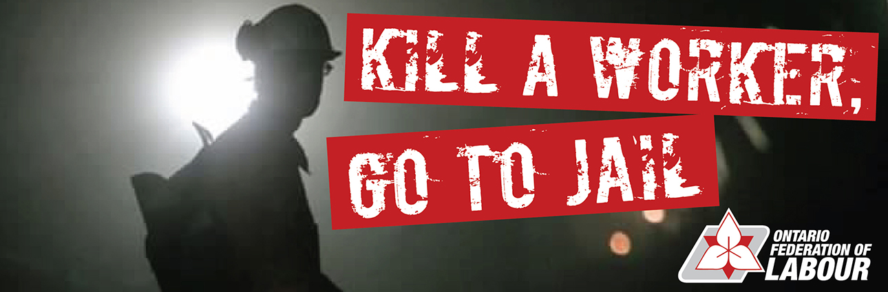 Kill a Worker, Go To Jail